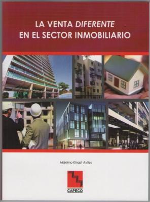 'LA VENTA DIFERENTE en el Sector Inmobiliario'